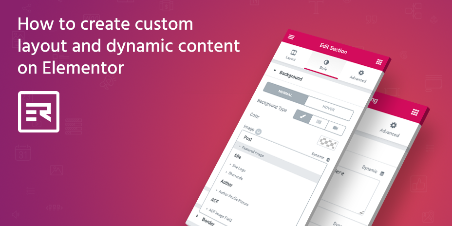 How to Create Custom Layout and Dynamic Content on Elementor