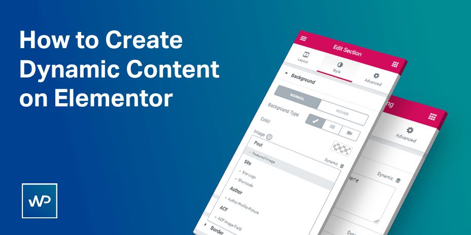 How to Create Dynamic Content and Custom Layout on Elementor