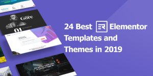 Featured Image of 24 Best Elementor Templates and Themes in 2019