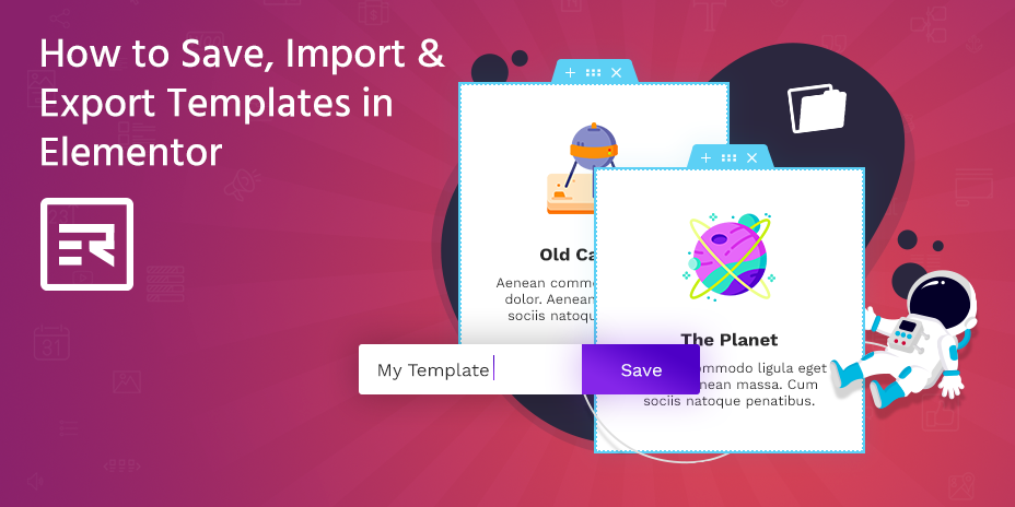 How to Save, Import & Export Templates in Elementor