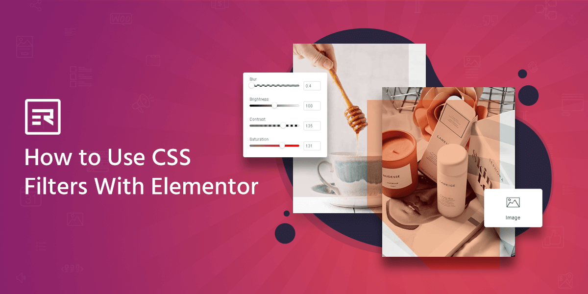 How to Use CSS Filters With Elementor