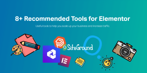 10+ Recommended Tools for Elementor