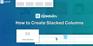 How to Create a Stacked Column Using Elementor (1)