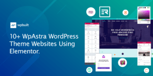 10+ WpAstra WordPress Theme Websites Using Elementor