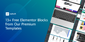 13+ Free Elementor Blocks from Our Premium Templates