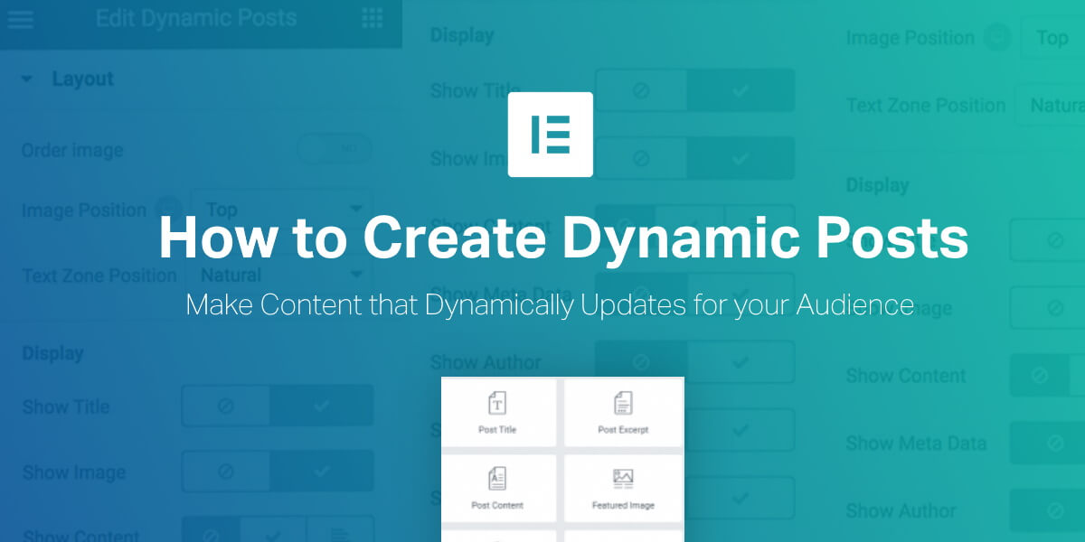 How to Create Dynamic Posts in Elementor