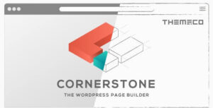 Cornerstone | The New WordPress Page Builder You Should Try